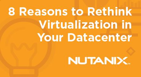 8-reasons-to-rethink-virtualization 1