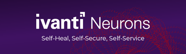 Self-Heal, Self-Secure and Self-Service with Ivanti 1