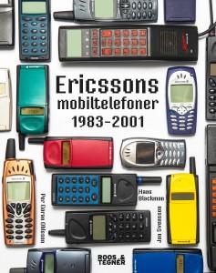 """""""Ericssons mobiltelefoner"""" – en unik inblick i det svenska mobilundret"""