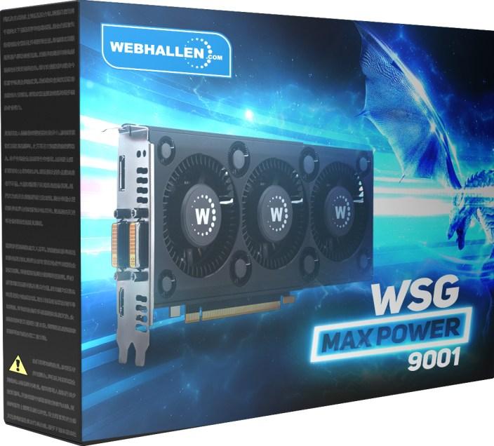 WSG Max Power 9001 – Det mest tillgängliga grafikkortet någonsin