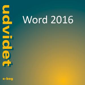 Word 2016, udvidet e-bog, IT Univers