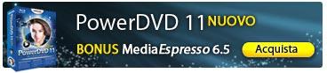 NUOVO PowerDVD 11: Il Lettore Film e Multimediale N. 1
