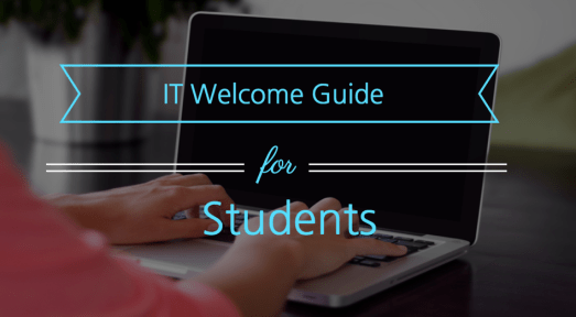 IT Welcome Guide for Students