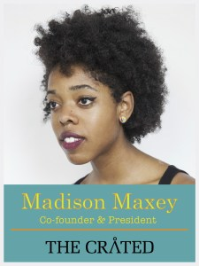 Madison Maxey Co-founder and President of The Cråted