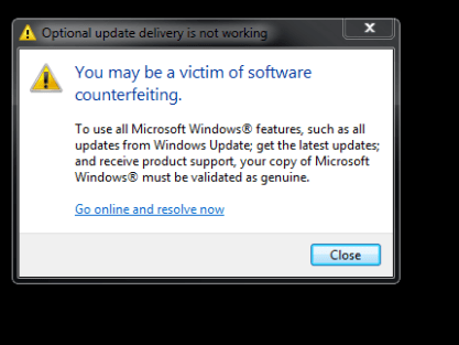 """Optional update delivery is not working pop-up stating """"You may be a victim of software counterfeiting."""""""
