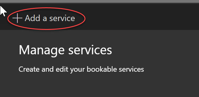 Screenshot of Bookings services page with add a service circled in red.