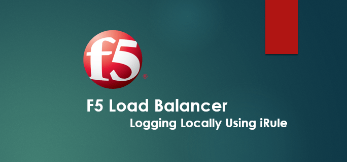 How to log locally Using F5 iRule for quick troubleshooting