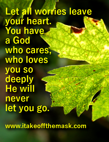 Image of: Healed Letgodhealyou Take Off The Mask Let God Heal You Quotes Poems Prayers And Words Of Wisdom At