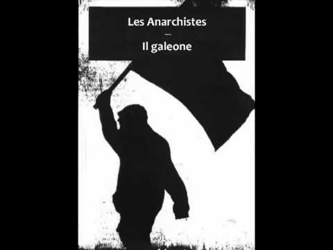 """""""Il Galeone"""" Les Anarchistes"""