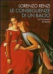 """Renzi, """"Le conseguenze di un bacio"""", copertina del libro"""