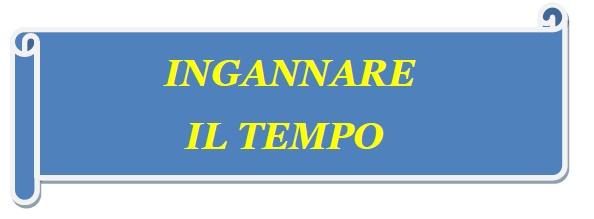 ingannare_il_tempo_immagine