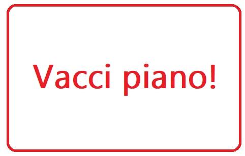 vacci piano
