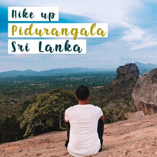 Best Hike Pidurangalai