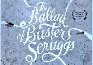Recensione: The Ballad of Buster Scruggs dei Fratelli Coen