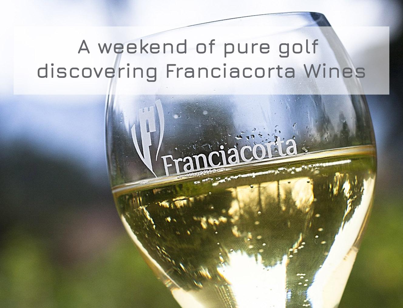 Un weekend di golf alla scoperta del Franciacorta