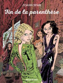 Fin de la Parenthèse - Joann Sfar - Rue de Sèvres