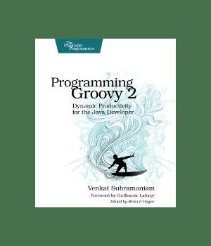 Programming Groovy 2  IT Books