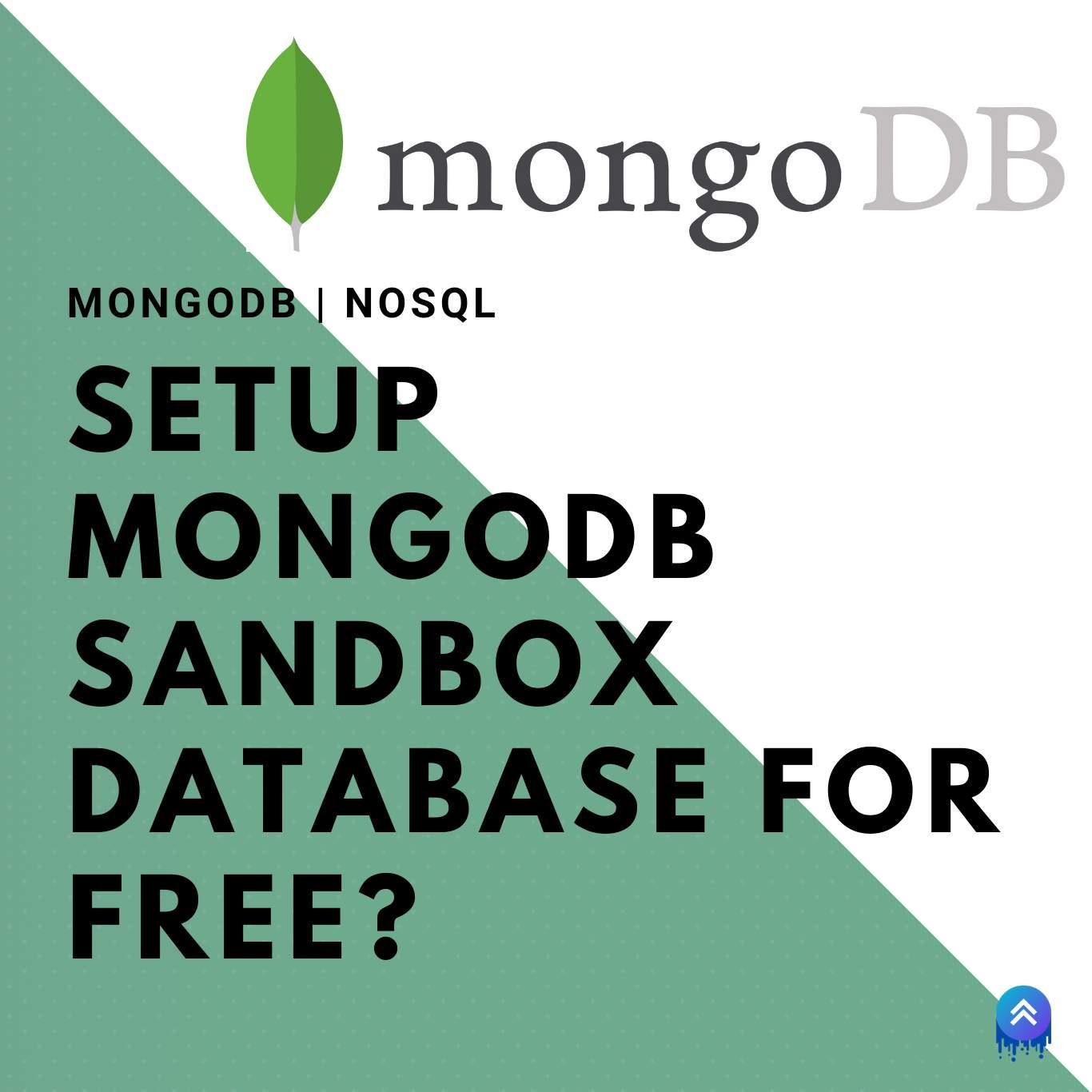 MongoDb   Setup MongoDb Sandbox Database for free?
