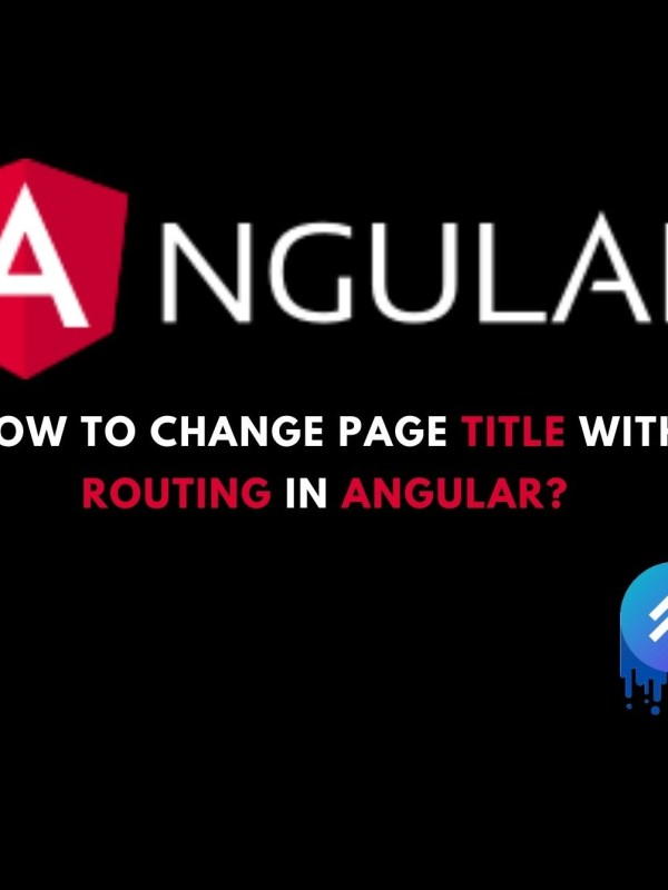 Angular   How to change page title with routing in Angular?