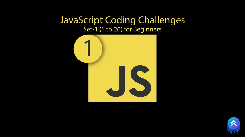 JavaScript   Coding Challenge Set #1 For Beginners