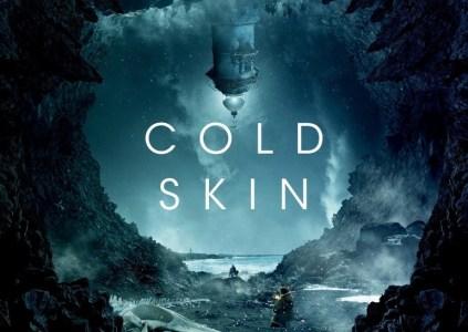 Cold Skin / «Атлантида»