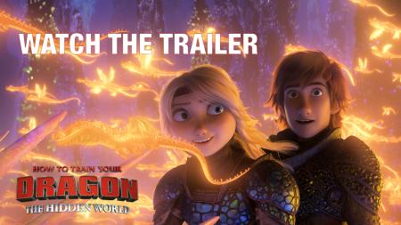 Первый трейлер полнометражного мультфильма How to Train Your Dragon: The Hidden World / «Как приручить дракона: Скрытый мир»