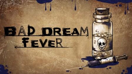 Bad Dream: Fever – игра с игрой в игре