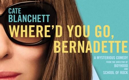 Рецензия на фильм «Куда ты пропала, Бернадетт?» / Where'd You Go, Bernadette