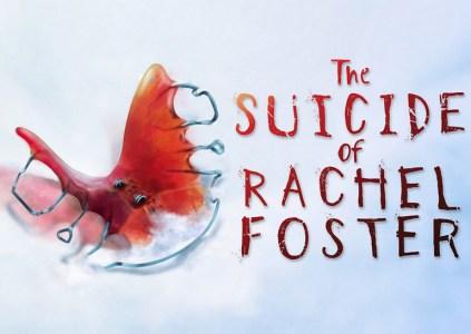 The Suicide of Rachel Foster – история двух девочек