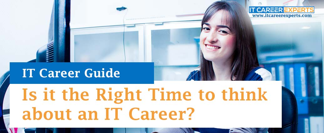 Is-it-the-Right-Time-to-think-about-an-IT-Career