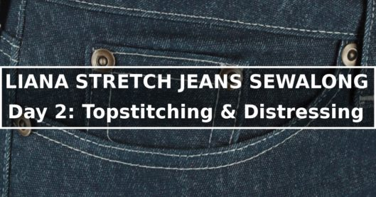 Liana Stretch Jeans Sewalong Day 2