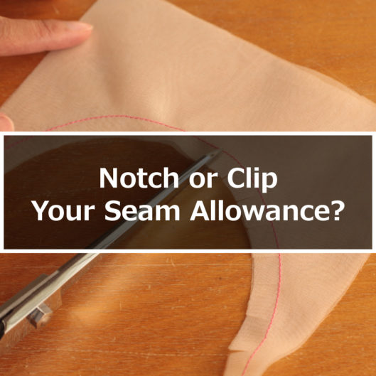 Notch or Clip Seam Allowance