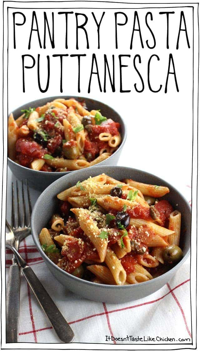 Pantry Pasta Puttanesca! The perfect easy weeknight meal for when there's nothing in the fridge. Vegan, dairy free, gluten free. #itdoesnttastelikechicken