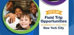 Let's Go! Field Trip Opportunities in and around NYC