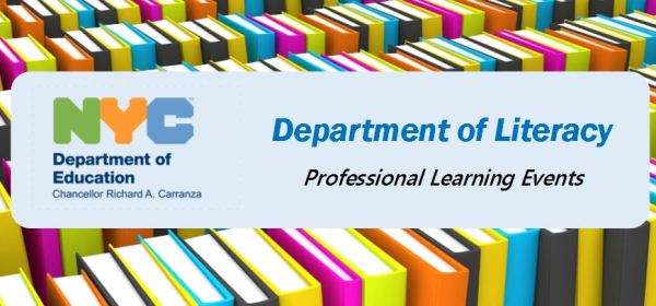 NYC DOE Department of Literacy Professional Learning Events Graphic