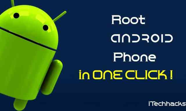 root android phone in one click 2016 -itechhacks