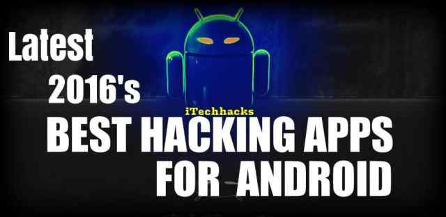 Hacking Apps for android 2016 - Itechhacks.com