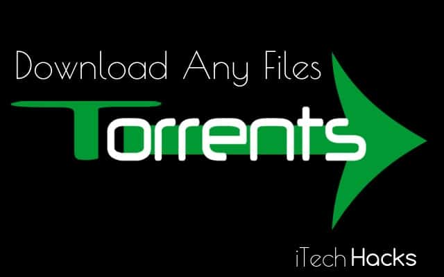 How To Download Using Torrent - Movies & Any Files