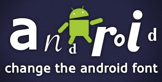 how to change font on android phone