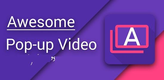 - Awesome Pop up Video - (8 Apps) Play YouTube Videos In Screen Off Mode Android & iOS