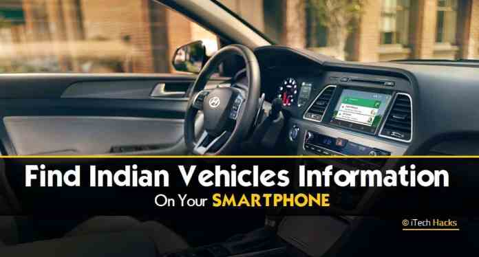 How To Find Indian Vehicles Information On Your Android & iPhone For Free  - Find Indian Vehicles Information - How To Find Indian Vehicles Information On Your Android & iPhone?