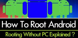 Root or Unroot Any Android Device Without PC? Explanied