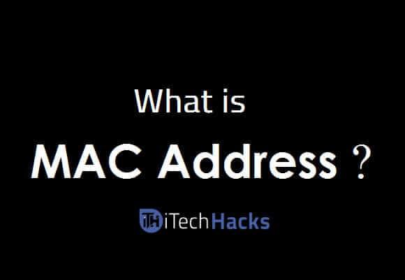 What is MAC Address?