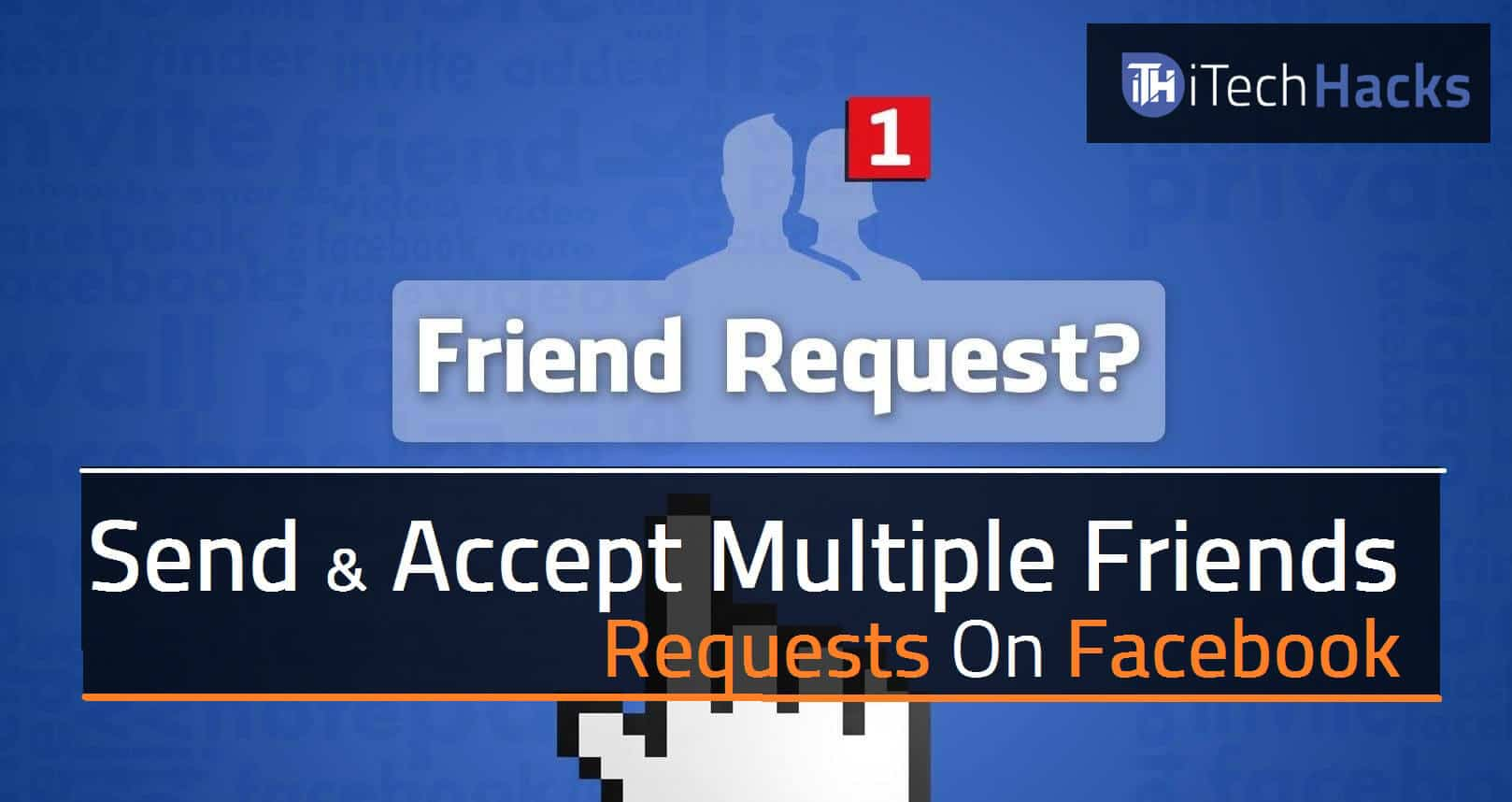 facebook friend request hack 2019