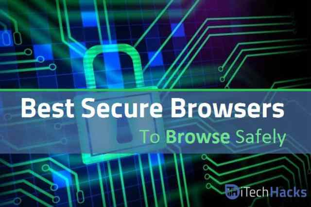 Top 11 Best Secure Browsers For Android | Hackers Proof And Safe Browsing