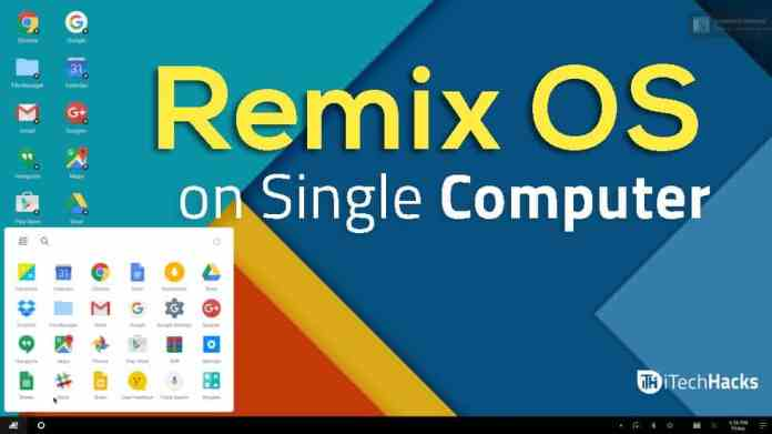 How To Install Remix OS on Windows PC