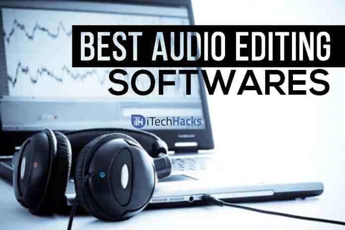 Top 5 Best Audio Editing Softwares.