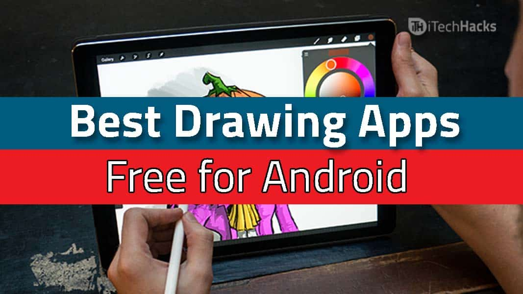 Free 5 Best Drawing Apps For Android 2018 Edition