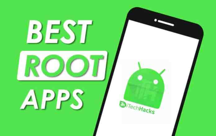 Top 30 Best Root Apps of 2019 (Latest Root Apps)  - Best Root Apps 2019 - Top 30 Best Root Apps of 2019