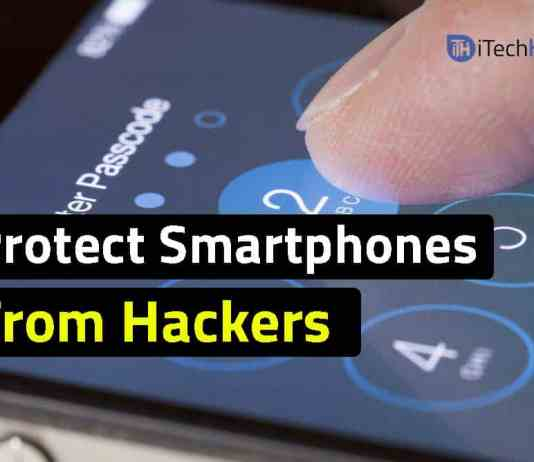 How To Protect Your Smartphones from Hackers